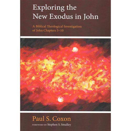 Exploring the New Exodus in John