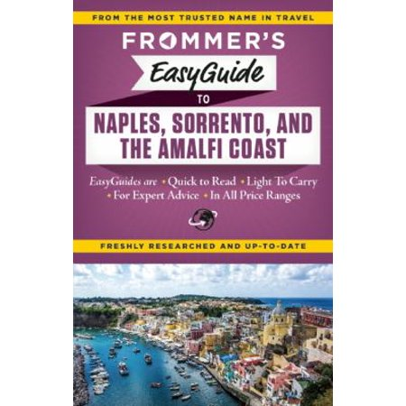 Frommers Easyguide To Naples  Sorrento   The Amalfi Coast
