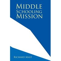 Middle Schooling Mission