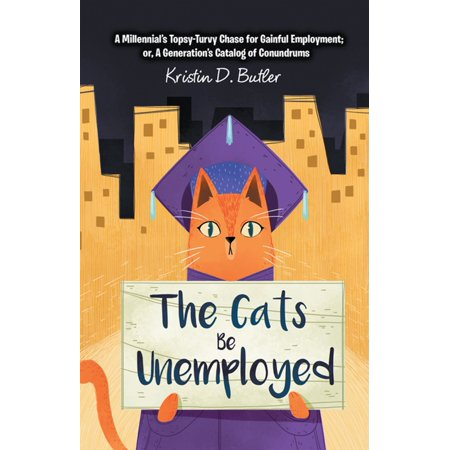 The Cats Be Unemployed - eBook
