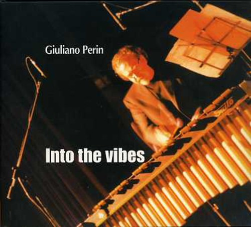Giuliano Perin Into the Vibes [CD] by