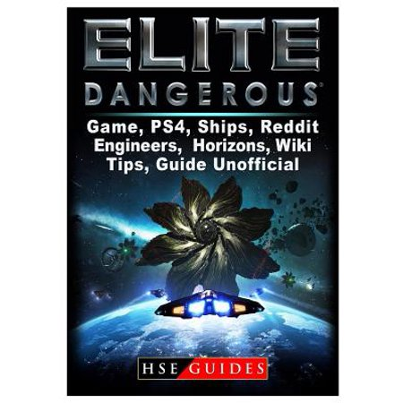 Elite Dangerous Game, Ps4, Ships, Reddit, Engineers, Horizons, Wiki, Tips, Guide