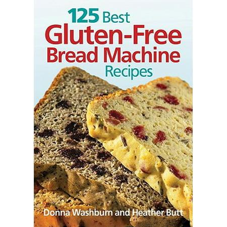 German Bread Recipes (125 Best Gluten-Free Bread Machine)