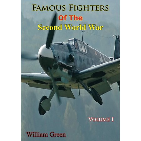 Famous Fighters Of The Second World War, Volume One -