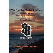 The Church of Belief Science: A Complete Guide to Philosophy and Practice - eBook