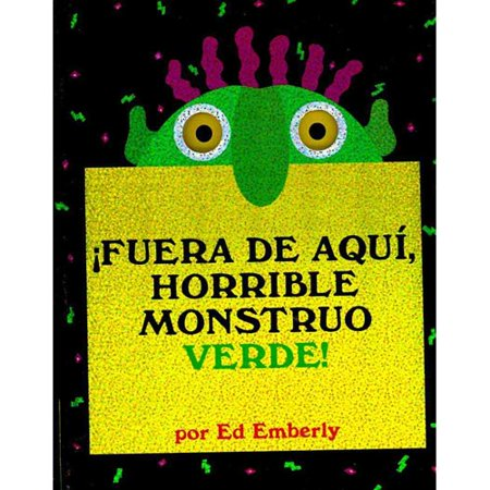 Fuera de aqui, horrible monstruo verde!/ Go Away, Big Green Monster!