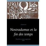 Nostradamus et la fin des temps - eBook