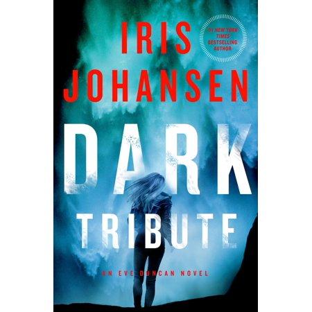 Dark Tribute : An Eve Duncan Novel