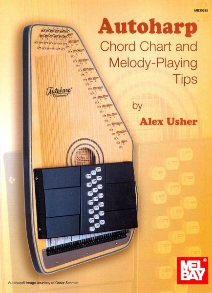 Autoharp Chord Chart and Melody-Playing Tips by