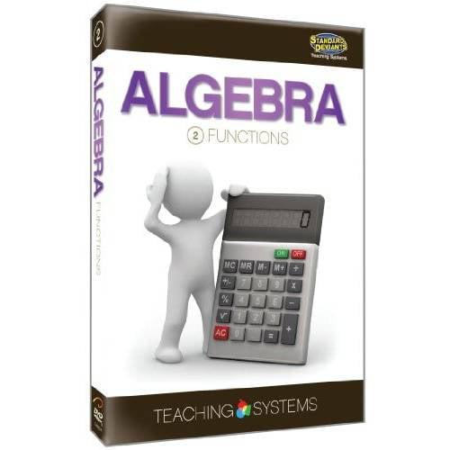 Teaching Systems Algebra Module 2: Functions