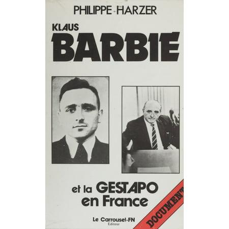 Klaus Barbie et la Gestapo en France - eBook ()