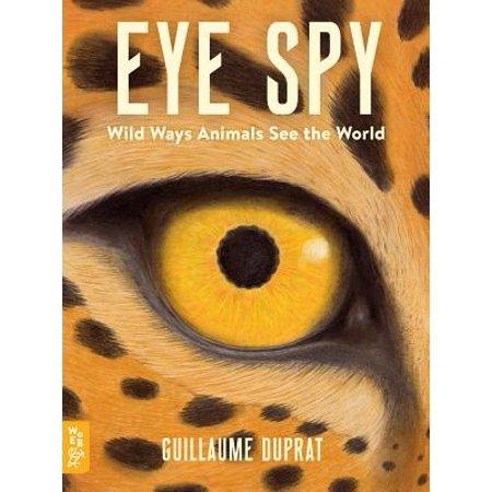 Eye Spy: Wild Ways Animals See the World (Best Way To Clean Eyes With Conjunctivitis)