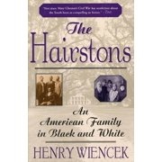 The Hairstons : An American Family in Black and White (Paperback)