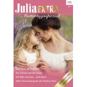 Julia Extra Band 465 - eBook