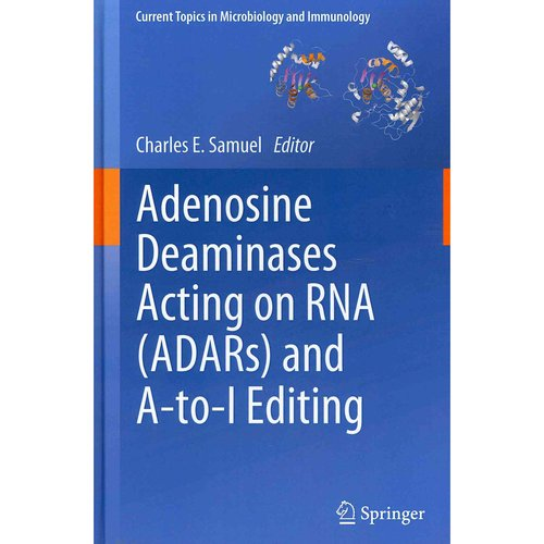 Adenosine Deaminases Acting on Rna Adars and A-to-i Editing