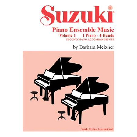 Suzuki Piano Ensemble Music for Piano Duet, Vol 1 : Second Piano Accompaniments
