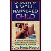 You Can Raise a Well-Mannered Child - eBook