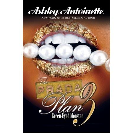 The Prada Plan 3: : Green-Eyed