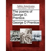 The Poems of George D. Prentice.