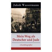 Mein Weg als Deutscher und Jude (Autobiografie) (Paperback)