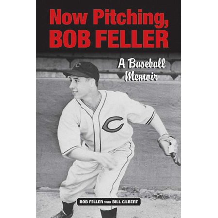 Now Pitching, Bob Feller : A Baseball Memoir Bob Feller Signed Baseball