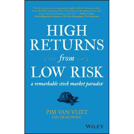 High Returns from Low Risk : A Remarkable Stock Market Paradox