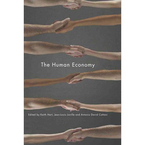 The Human Economy: A Citizen's Guide