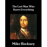 The Last Man Who Knew Everything - eBook