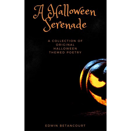 Concrete Poetry Halloween (A Halloween Serenade: A Collection of Original Halloween Poetry -)
