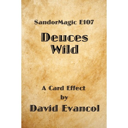 SandorMagic E107: Deuces Wild - eBook