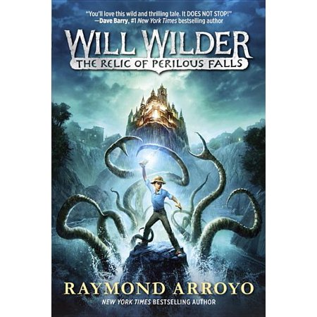 Will Wilder: Will Wilder #1: The Relic of Perilous Falls (Series #1) (Paperback)