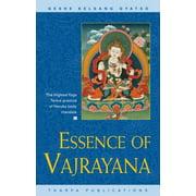 Essence of Vajrayana : The Highest Yoga Tantra Practice of Heruka Body Mandala