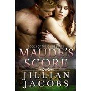 Maude's Score: Book #3 The O-Line Series (Paperback)