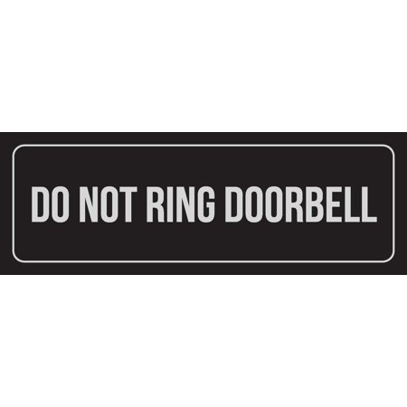 Black Background With Silver Font Do Not Ring Doorbell Office Business Retail Outdoor & Indoor Metal Wall Sign, 3x9 - Doorbell Plaque