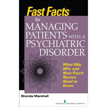 Fast Facts for Managing Patients with a Psychiatric Disorder - - Psychiatric Patient Halloween