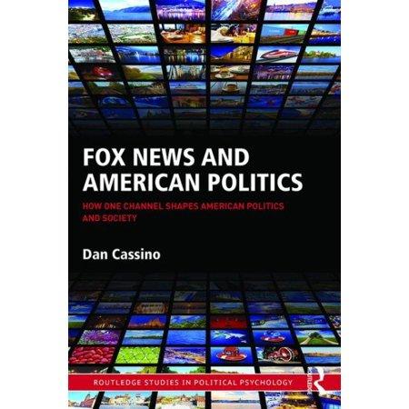 Fox News And American Politics