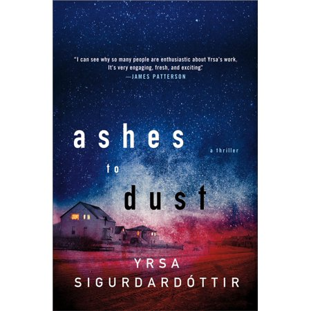 Ashes to Dust : A Thriller