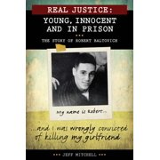 Real Justice: Young, Innocent and In Prison - eBook
