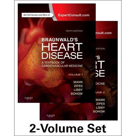 Braunwald's Heart Disease: A Textbook of Cardiovascular Medicine, 2-Volume Set