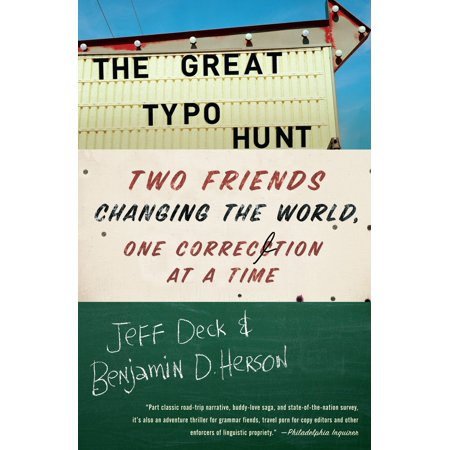 The Great Typo Hunt : Two Friends Changing the World, One Correction at a Time