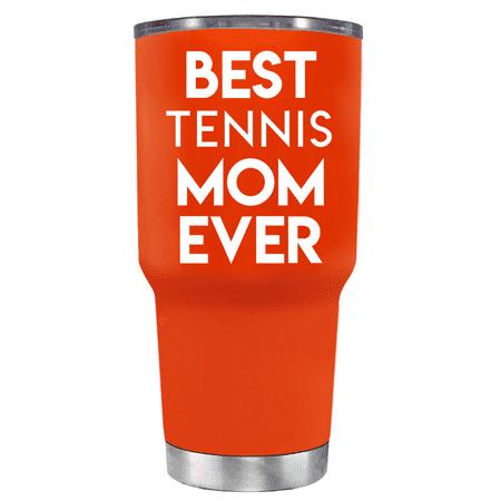 TREK Vermilion 30 oz - Best Tennis Mom Ever (Best Glasses For Tennis)