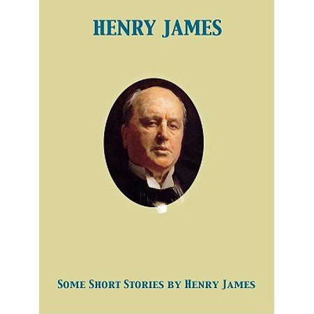 Some Short Stories [by Henry James] - eBook