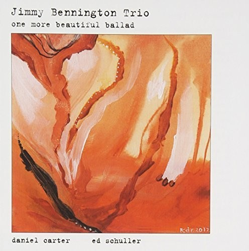 Jimmy Bennington One More Beautiful Ballad [CD] by