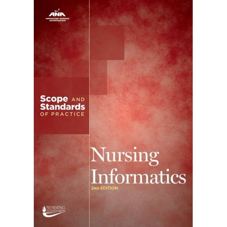 Nursing Informatics: Scope and Standards of