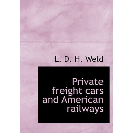 Private Freight Cars and American