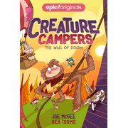 The Wall of Doom (Creature Campers Book 3)