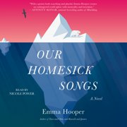 Our Homesick Songs - Audiobook