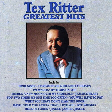 Tex Mex Music (Tex Ritter - Greatest Hits [CD] )