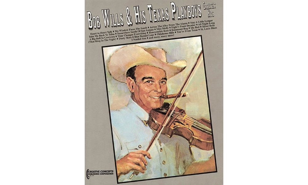 Creative Concepts Bob Wills and His Texas Playboys Greatest Hits (Songbook) by Creative Concepts