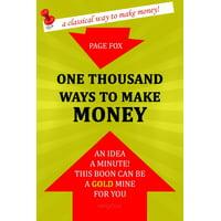 One Thousand Ways to Make Money - eBook